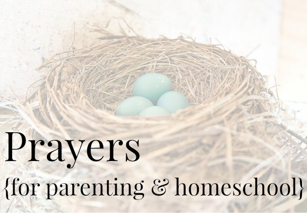 Prayers for Parenting and Homeschool