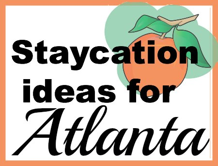 staycation Atlanta