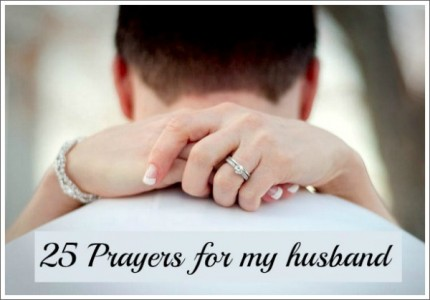 25 prayers for my husband