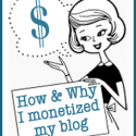 how and why I monetized my blog