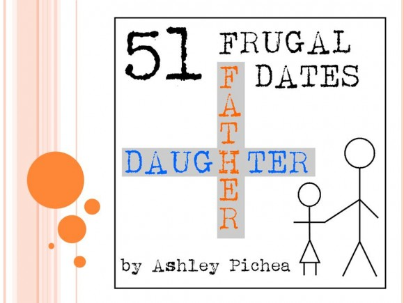 51 Frugal Father-Daughter Dates