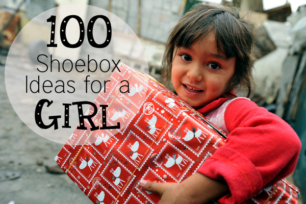 100 Shoebox Ideas for Girls: OCC Gifts