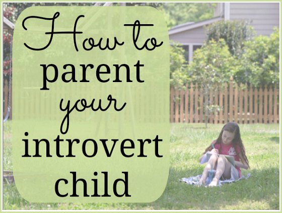 How to Parent your Introvert Child