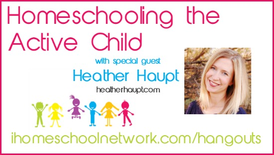 Homeschooling the Active Child