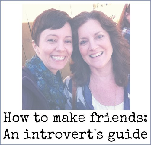 An introvert's guide to making friends