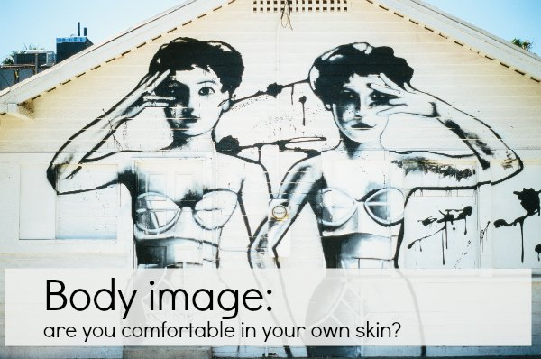 Let's talk body image