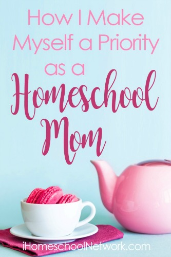 how i prioritize myself as a homeschool mom