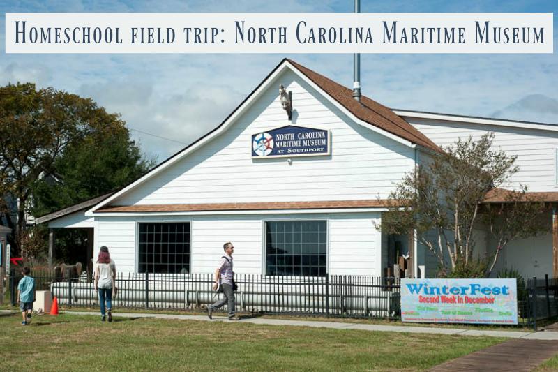 NC Maritime Museum: homeschool field trip