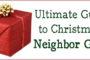 Neighbor Gifts: Ultimate Guide to Christmas